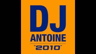 DJ Antoine [2010] Titel 10 Ma Cherie (DJ Antoine Vs. Mad Mark Original Mix)