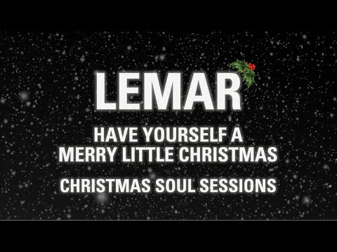 Have Yourself a Merry Little Christmas (Christmas Soul Sessions)