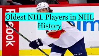 Oldest Players in NHL History