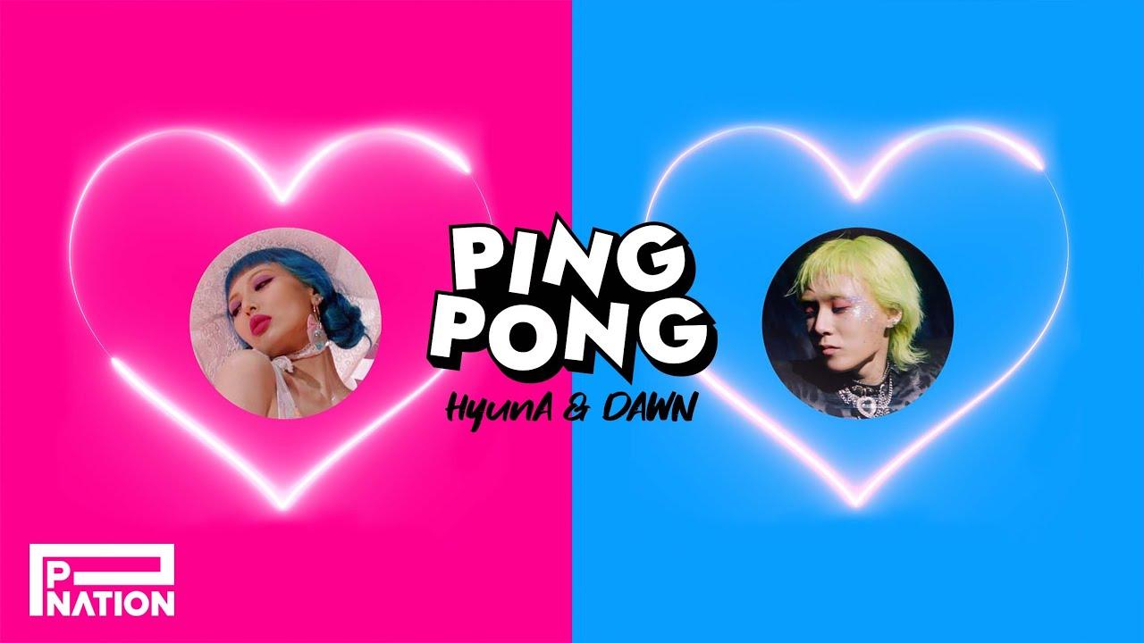 HyunA & DAWN — Ping Pong