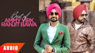 Best Of Ranjit Bawa & Ammy Virk  Punjabi Special Song Collection  Speed Records