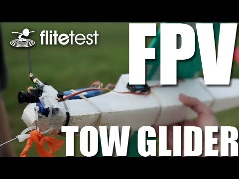 flite-test--fpv-tow-glider--project