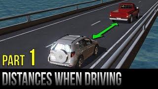 Safe Distances When Driving - Part 1