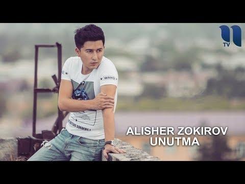 Alisher Zokirov - Unutma   Алишер Зокиров - Унутма (music version)