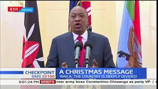 Christmas messages from President Uhuru and Raila Odinga