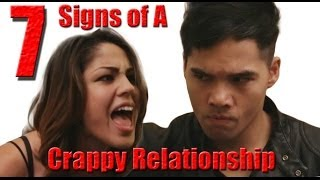 7 Signs Of A CRAPPY Relationship!