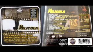 Cheka Presenta - La Película Ft Varios Artistas (2004) (Full Album)