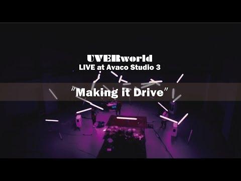 UVERworld - Making it Drive