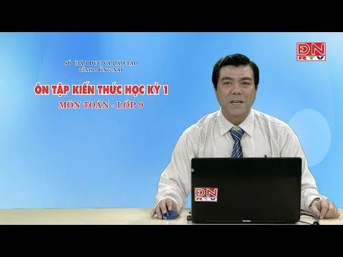 Ôn tập kiến thức HK1- Môn Toán - lớp 09 (25-02-2020)