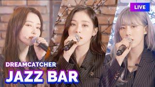 "Dreamcatcher ""Jazz bar"" [LIVE]"