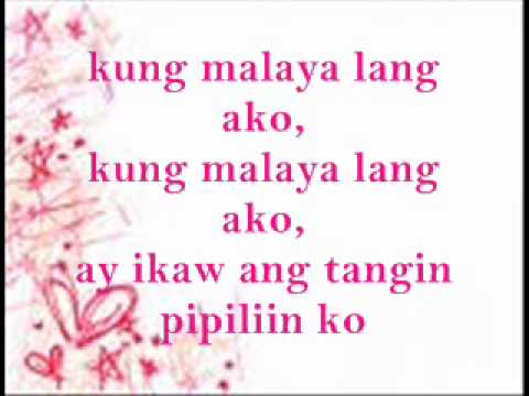 Download Kung Malaya Lang Ako ( With lyrics ) HD Mp4 3GP Video and MP3