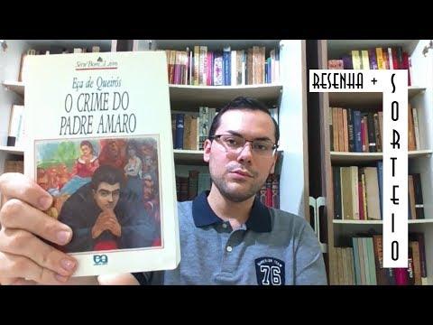 (Resenha + Sorteio!) O Crime do Padre Amaro, de Eça de Queirós