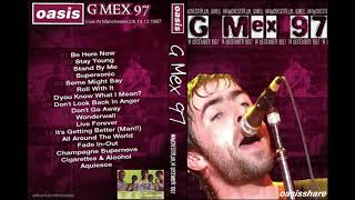 Oasis   Live At G MEX Arena, Manchester 12141997   FM Remaster (RARE!) [Lossless HD FLAC Rip]