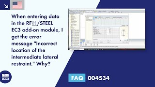 "FAQ 004534 | When entering data in the RF‑/STEEL EC3 add-on module, I get the error message ""Incorrect location of the intermediate lateral restraint"". Why?"