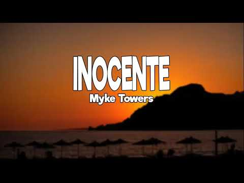 Myke Towers - INOCENTE -Letra- (Video Oficial) (Lycirs/Letra)