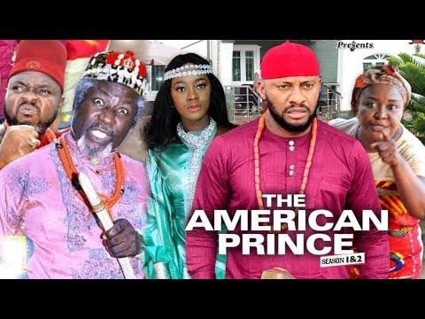 THE AMERICAN PRINCE  Season 1 - Yul Edochie 2019 Latest Nigerian Nollywood Movie
