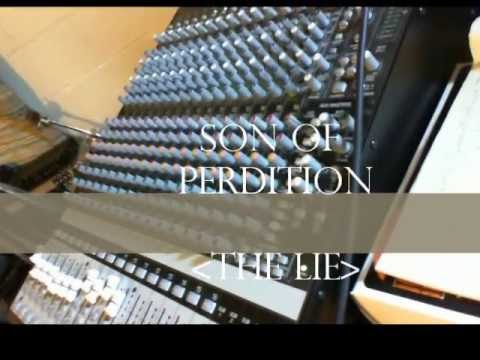Son of PerditioN -The Lie!! MUSIC VIDEO!!