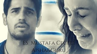Aisha&Guru Ll Es _ Mustafa Ceceli  مترجمة للعربيه + English Translation [EK Villain Movie]
