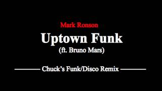 Mark Ronson ft. Bruno Mars - Uptown Funk (Funk Disco Remix) - AWESOME!!!