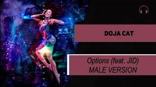 male version | Doja Cat - Options feat JID
