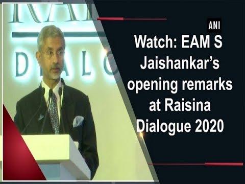 Watch: EAM S Jaishankar's opening remarks at Raisina Dialogue 2020