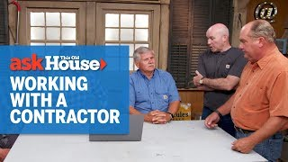 How to Work with a Contractor | Ask This Old House