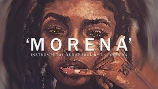 MORENA   BASE DE RAP  HIP HOP INSTRUMENTAL (PROD BY LA LOQUERA 2018)