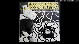 Marshall Crenshaw - Something's Gonna Happen - 1981 Power Pop - His 1st Single