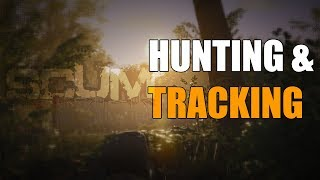Hunting and Tracking System | Scum Game