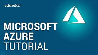 Microsoft Azure Tutorial For Beginners | Microsoft Azure Training | Edureka
