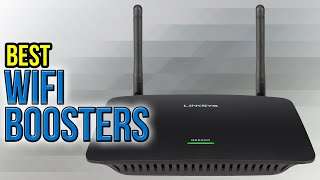 10 Best WiFi Boosters 2017