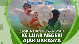 Zaskia Sungkar dan Irwansyah Ajak Ukkasya Liburan ke Luar Negeri, Netizen Komentari soal Regulasi