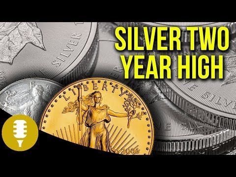 Gold Strong As Silver Hits 2 Year High   Golden Rule Radio