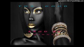 Too Good Afrobeat instrumental mr eazi type beat 2016 by the winner