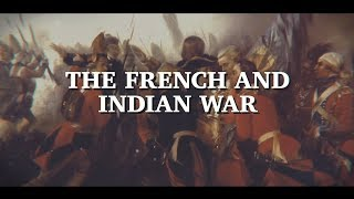 The French and Indian War: History with Ms. H