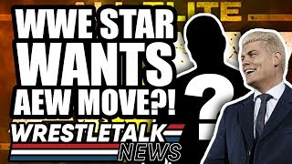 WWE Buying AEW Partner?! WWE Star Wants AEW Move! | WrestleTalk News Aug. 2019