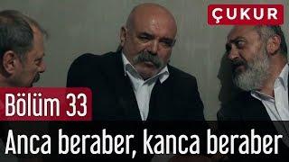 Çukur 33. Bölüm (Sezon Finali) - Anca Beraber, Kanca Beraber