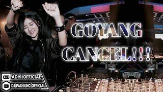 DJ GOYANG CANCEL [vs] MUNGKIN POTRET MELYY GOESLOW 2K19