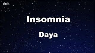 Insomnia - Daya Karaoke 【No Guide Melody】 Instrumental