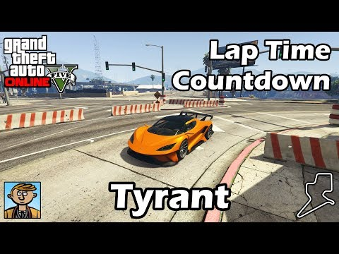 Fastest Supercars (Tyrant) - GTA 5 Best Fully Upgraded Cars Lap Time Countdown