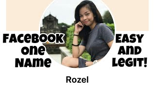 HOW TO ONE NAME ON FACEBOOK 2020 | Facebook One Name (Mobile Android) | Rozel Perral
