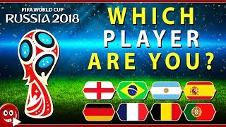 World Cup 2018 Quiz | Which Soccer Player Are You?