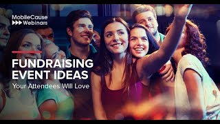 Fundraising Event Ideas Your Attendees Will Love