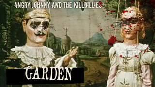 Angry Johnny And The Killbillies-Garden