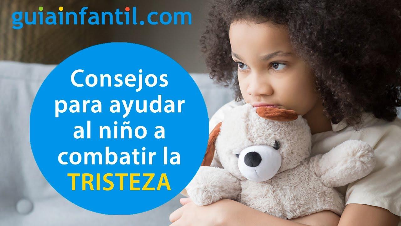 Cómo ayudar al niño a combatir la TRISTEZA   12 meses, 12 emociones
