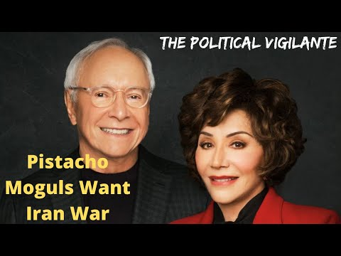 Pistachio Moguls Pushing For War With Iran