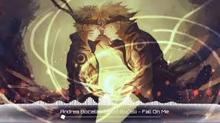 Andrea Bocelli And Matteo Bocelli - Fall On Me (nightcore Version)