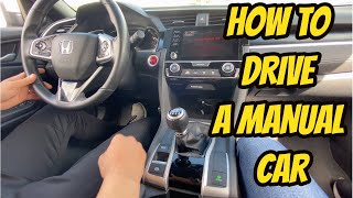 HOW TO DRIVE A MANUAL CAR FOR BEGINNERS (STEP BY STEP)