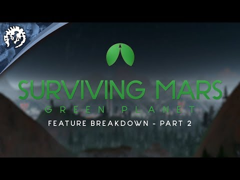 Surviving Mars Green Planet Feature Breakdown Part 2 thumbnail
