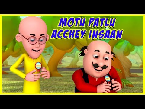 Motu Patlu | Motu Patlu Acchey Insaan | Motu Patlu in Hindi